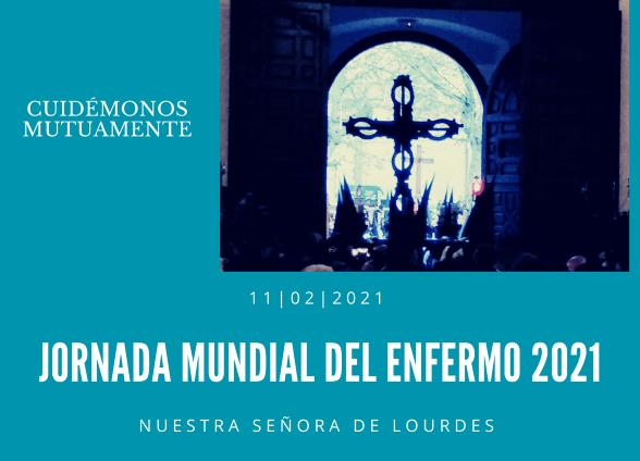 JORNADA MUNDIAL DEL ENFERMO 2021 WEB
