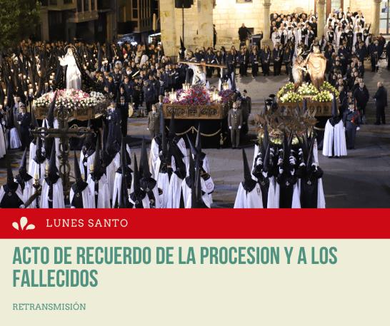 ACTO DE RECUERDO DE LA PROCESION Y A LOS FALLECIDOS WEB